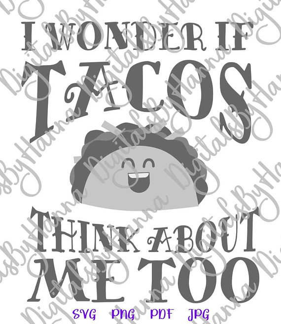 I Wonder if Taco Cuttable Shirt Decal Heat HTV Cutting