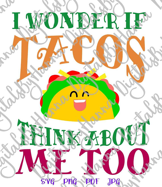 I Wonder if Taco Vector Clipart SVG File for Cricut