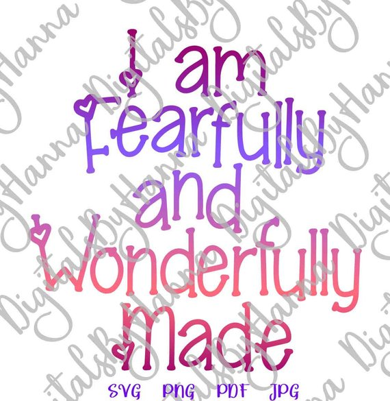 I am Fearfully & Wonderfully Inspirational SVG