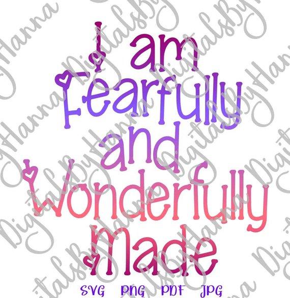 I am Fearfully & Wonderfully Inspirational SVG