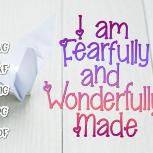 I am Fearfully and Wonderfully Made SVG Vector Clipart