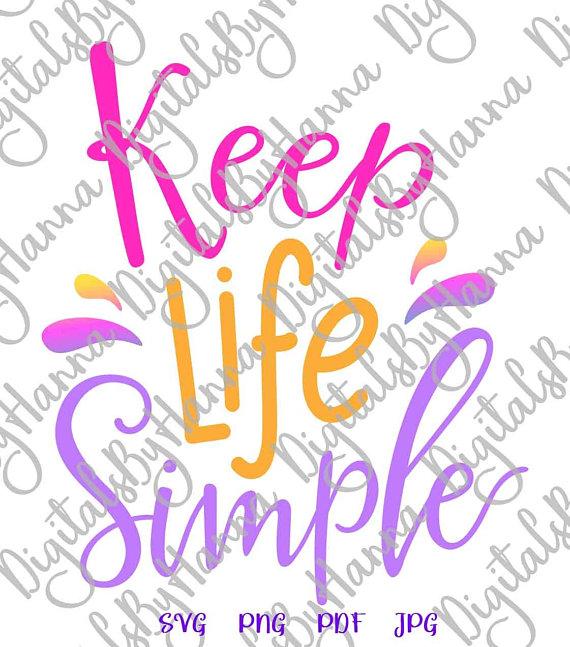 Keep Life Simple DIY Instant Download Die Cut Iron on Vinyl Card Making