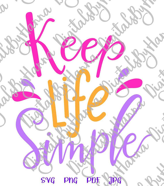 Keep Life Simple Vector Clipart SVG File for Cricut Word