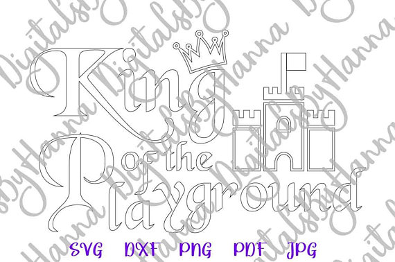 King of the Playground Silhouette DXF Digital Clipart Gift