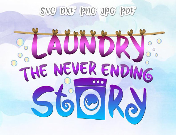 Laundry Room Vector Clipart SVG Files for Cricut Never Ending Story