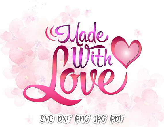 Made with Love Vector Clipart SVG File for Cricut