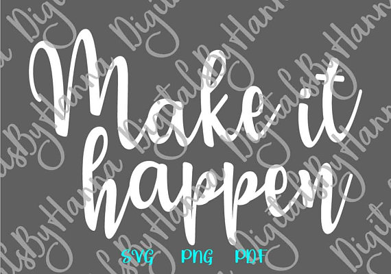 Make it Happen SVG Scrapbook Ideas Files for Laser Shirt