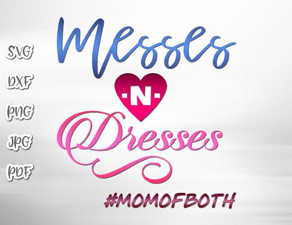 Messes and Dresses Vector Clipart Momlife SVG Files for Cricut