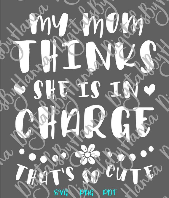 Mom Thinks Charge Cute SVG Scrapbook Ideas Files for Laser