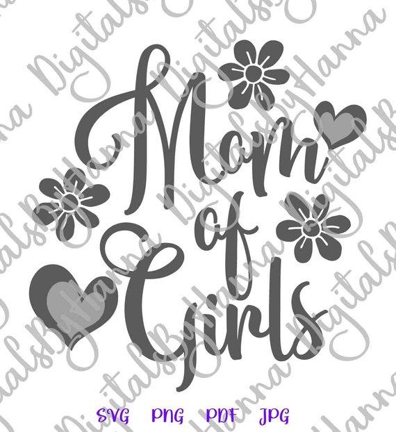Mom of Girls Momlife Cuttable Shirt Decal Heat Cutting