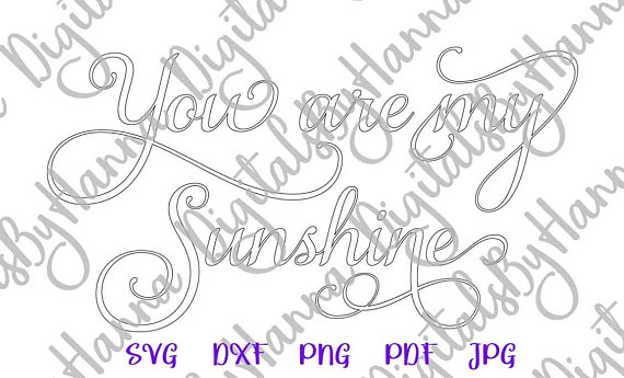 My Sunshine Silhouette DXF Digital Clipart Gift