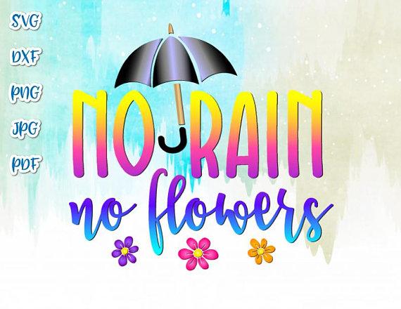 No Rain No Flowers Vector Clipart SVG File for Cricut