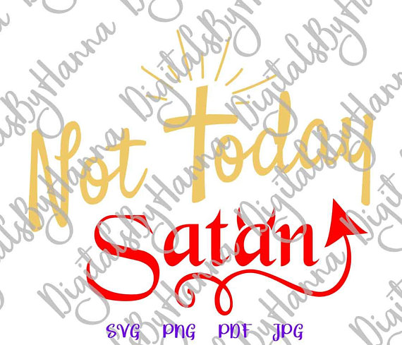 Not Today Satan Vector Img SVG File for Cricut