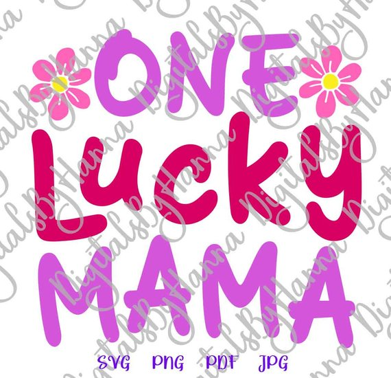 One Lucky Mama Vector Clipart SVG File for Cricut