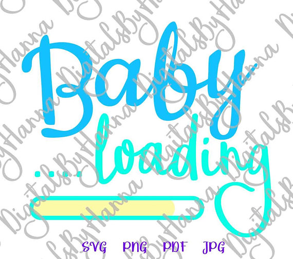 Pregnant SVG Baby Loading Die Cut Iron on Vinyl Card Making