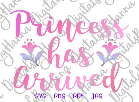 Princess Has Arrived New Baby Vector Clipart SVG File for Cricut