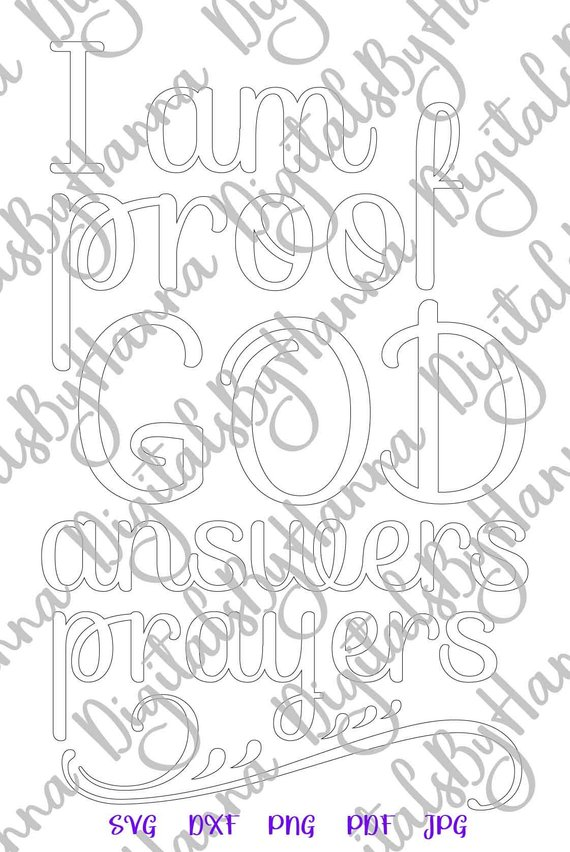 Proof God Answers Prayers Silhouette DXF Digital Clipart