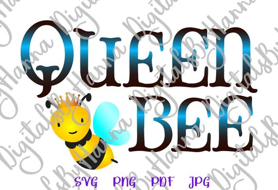Queen Bee Instant Download Die Cut Iron on Vinyl Card Making