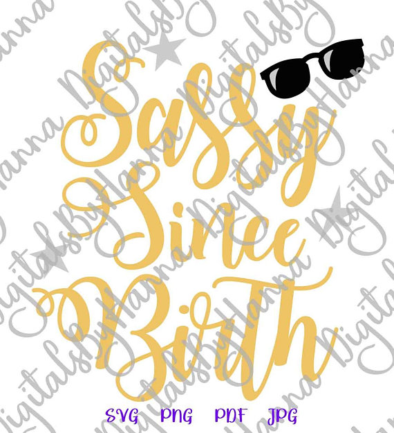 Sassy Since Birth SVG Iron on Transfers Collage Sheets