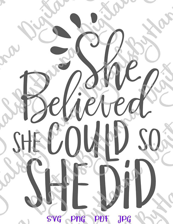 She Believed Cuttable Shirt Decal Heat HTV Cutting