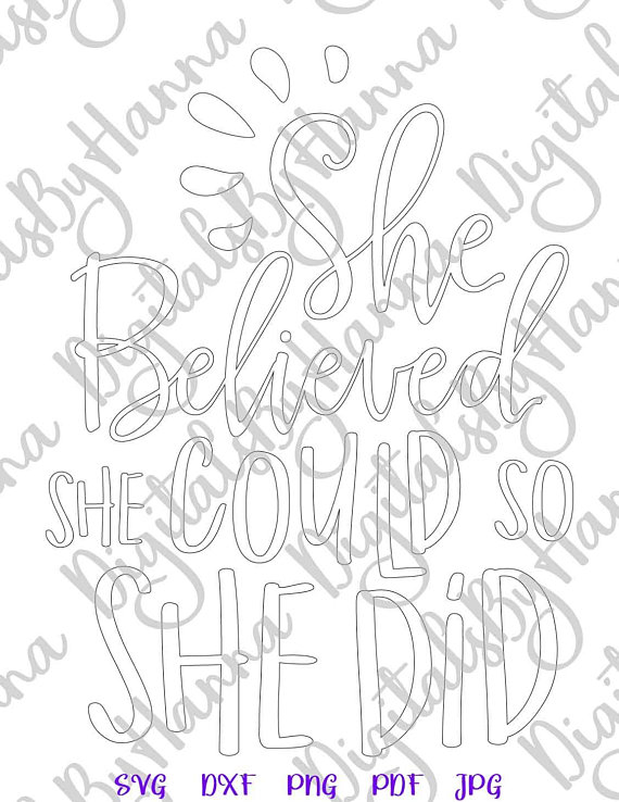 She Believed Silhouette DXF Digital Clipart Gift