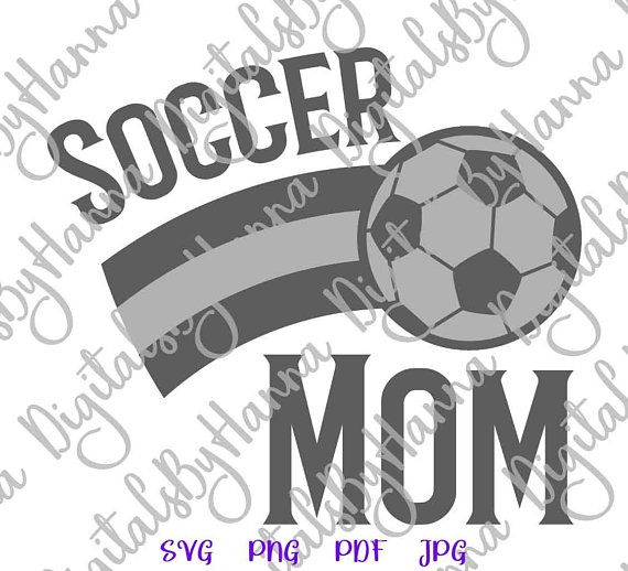 Soccer Mom Cuttable Shirt Decal Heat HTV Cutting Digital Clipart Gift