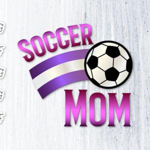 Soccer Mom Momlife Vector Clipart SVG File for Cricut