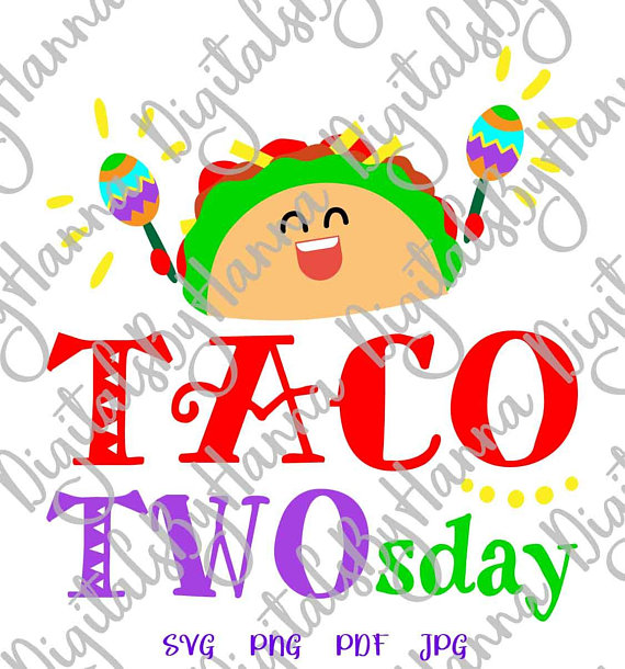 Taco 2nd Birthday Vector Clipart SVG File for Cricut