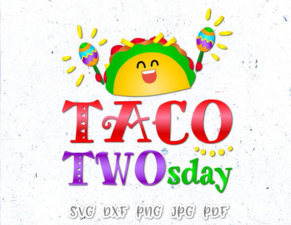 Taco TWOsday Fiesta Shirt Vector Clipart SVG File for Cricut