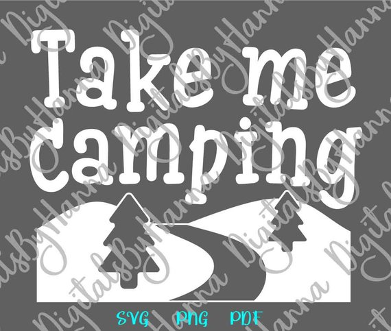 Take Me Camping Scrapbook Ideas Files for Laser Shirt Applique