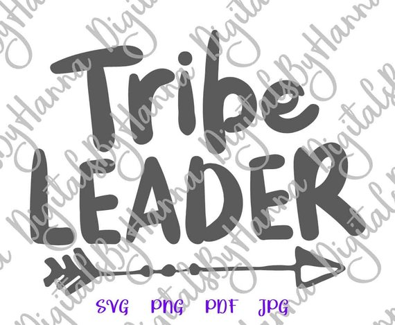 Tribe Leader Momlife Cuttable Shirt Decal Heat Cutting