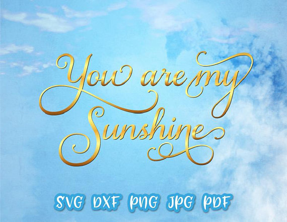 You Are My Sunshine Svg Files For Cricut Baby Shower Sign Wall Art Lettering Svg Files For Cricut