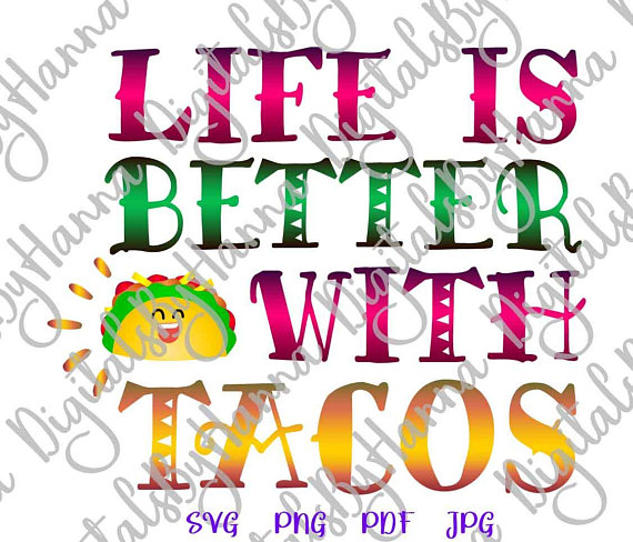 taco-vector-clipart-life-is-better-with-tacos