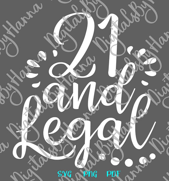 21st twenty one and legal year quote ideas files for laser