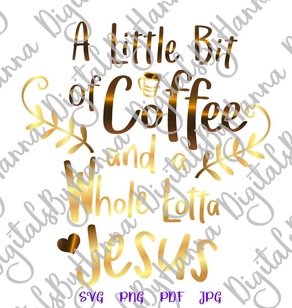 a littlle bit coffee lotta jesus iron on transfers collage sheets