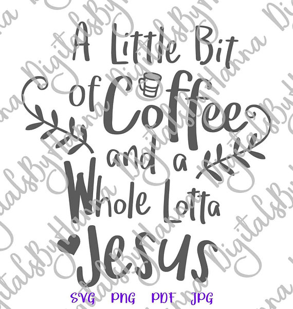 a littlle bit of coffee and a whole lotta jesus decal heat