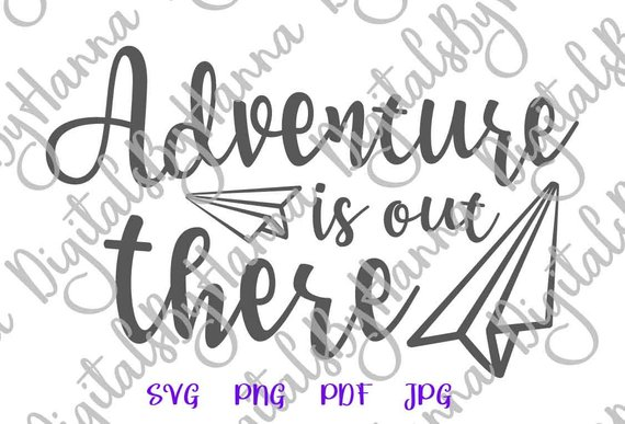 adventure is out there saying shirt hand lettering word sign