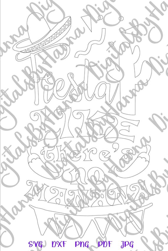 bachelorette party svg fiesta like there's no manana quote mexican print silhouette cut