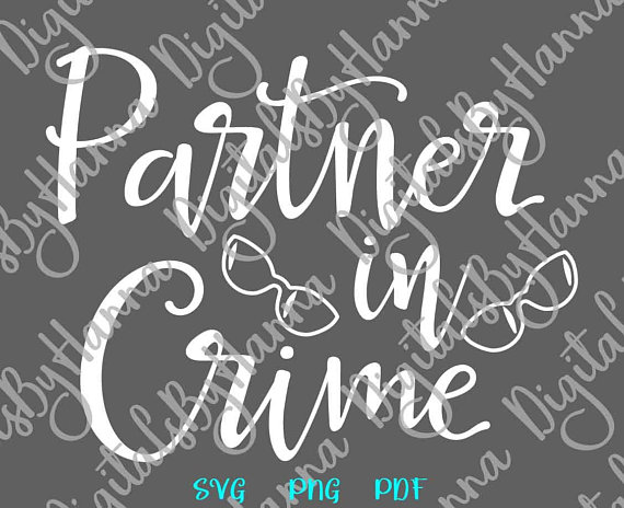 bff partner in crime svg files for cricut quote sign lettering word print gift tee cut