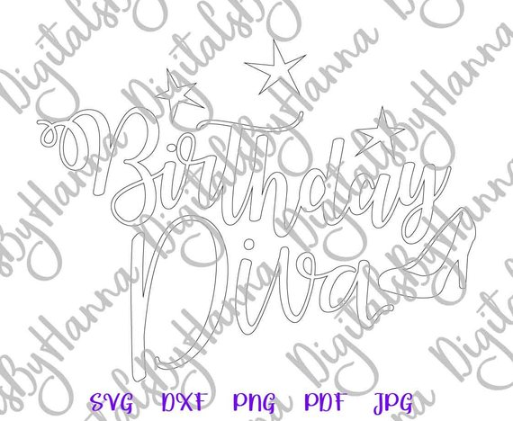 birthday diva qeen svg silhouette dxf digital clipart gift sign collage