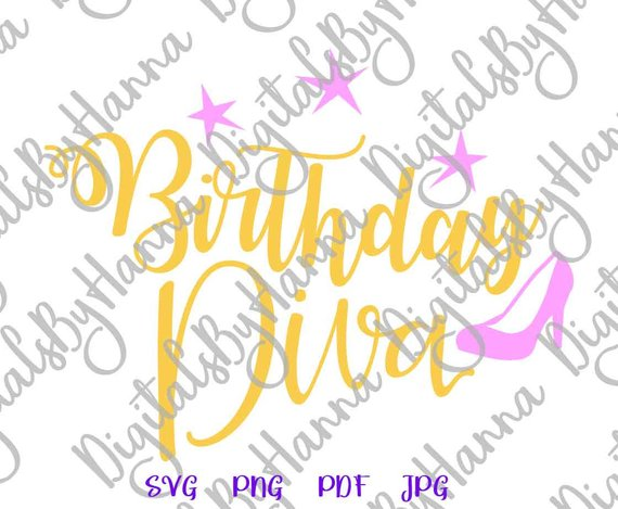 birthday diva vector qeen print silhouette cut sign svg