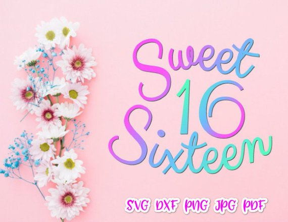birthday girl svg files for cricut sweet 16 sixteen vector clipart