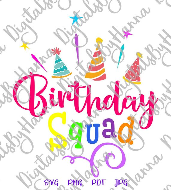 birthday squad svg clipart quote saying sign word outfit print tee tshirt invitation
