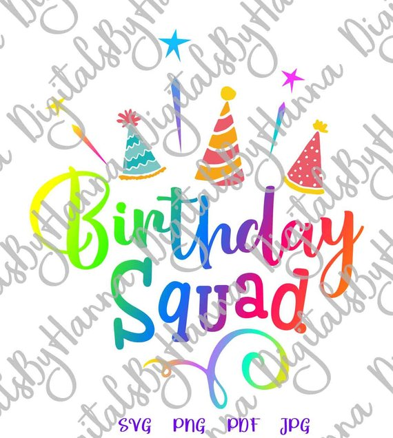 birthday squad svg file for cricut saying lettering sign word outfit print
