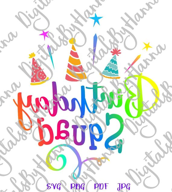 birthday squad svg file props clipart quote arts mirror reversed