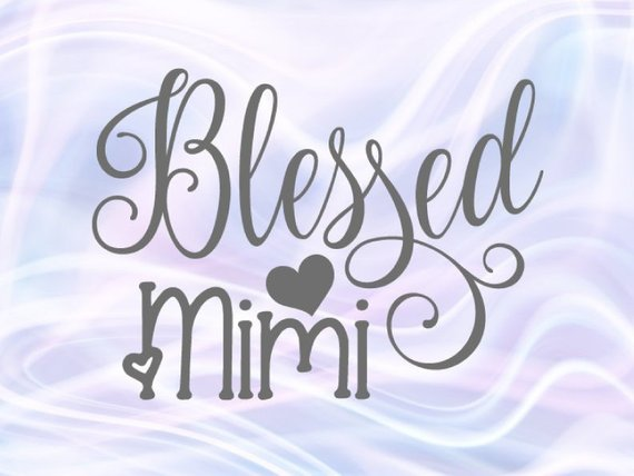 Blessed Mimi SVG Files for Cricut Grandma t-Shirt Mug Cup Print Silhouette Cut