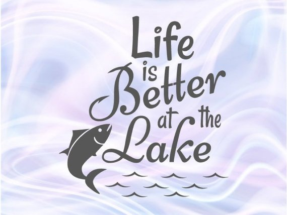 Life is Better at the Lake SVG Camping Clipart Fish Sign Fisherman Happy Camper