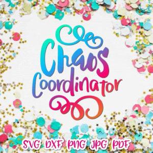 chaos coordinator svg momlife vector clipart svg file for cricut