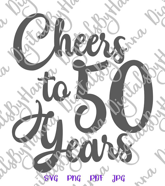 Cheers to 50 year invitation svg files for cricut 50th birthday cheers to 50 year birthday svg files for cricut shirt women wine glass stopboris Choice Image