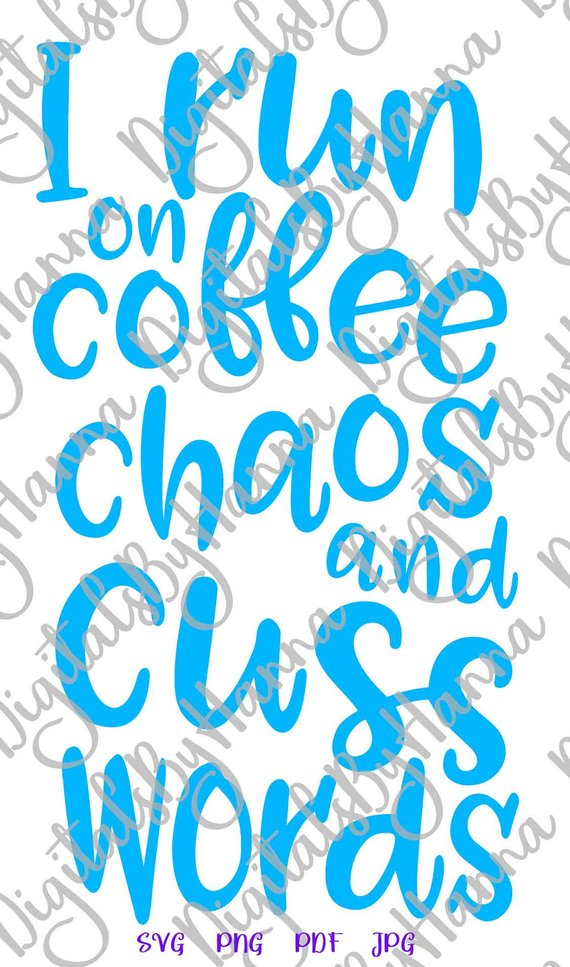 coffee chaos svg funny quote sign cup mug tumbler
